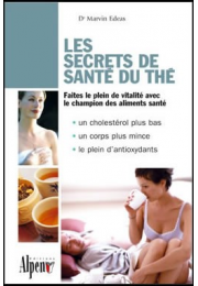 LES SECRETS DE SANTE DU THE