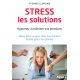 STRESS : LES SOLUTIONS