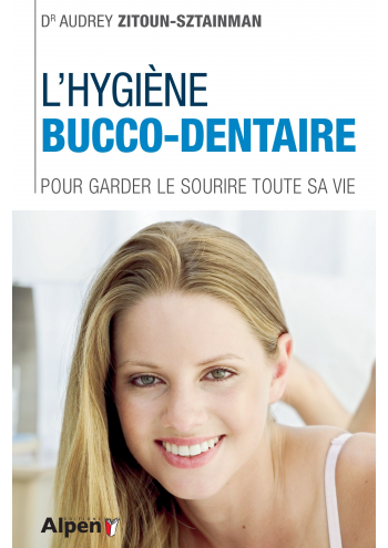 L'HYGIENE BUCCO-DENTAIRE