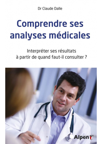 Comprendre ses analyses médicales