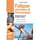 FATIGUE CHRONIQUE & FIBROMYALGIE - format poche